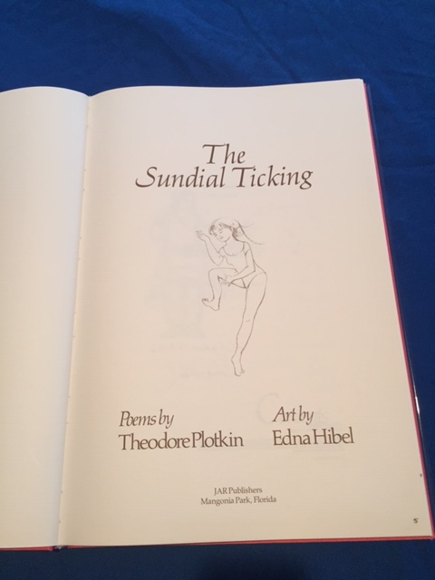 Title Page, The Sundial Ticking Poems by Theodore Plotkin Art by Edna Hibel